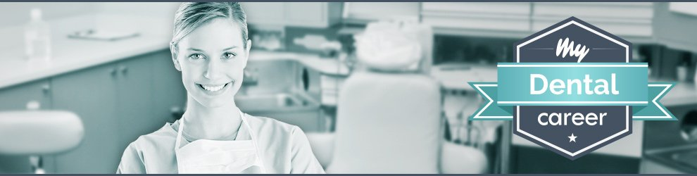 DENTAL ASSISTANT CAREER TRAINING - LOCAL DENTAL TRAINING AVAILABLE at My Dental Career