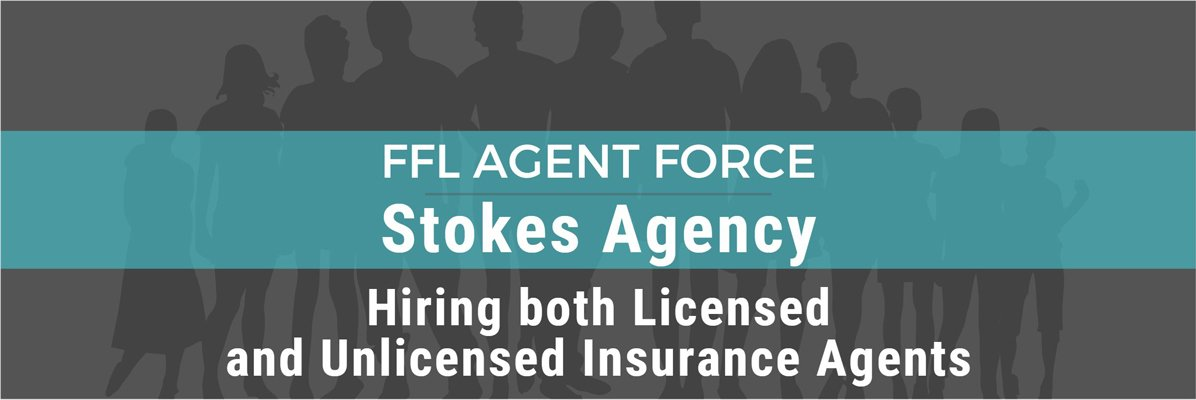 Life Insurance Sale Agent at FFL Agent Force - Stokes Agency