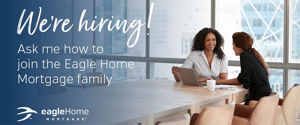 Mortgage Loan Officer at Eagle Home Mortgage